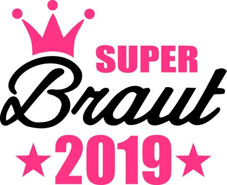 Super bride 2019 crown stars german Ilustracja