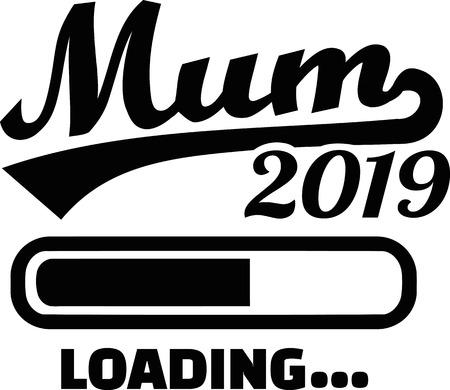 Mum loading bar 2019