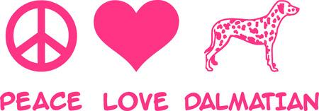 Peace, Love, Dalmatian slogan pink