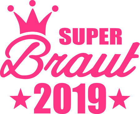 Super bride 2019 crown german Ilustracja
