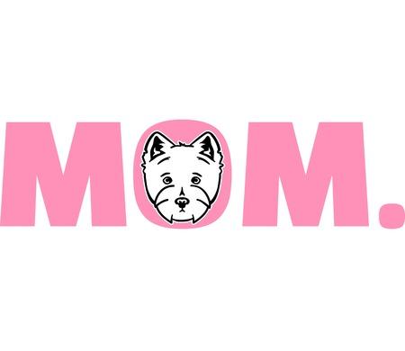 Westie best mom ever slogan