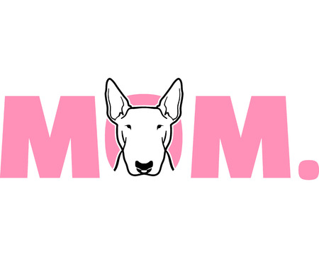 Bull terrier best mom ever slogan