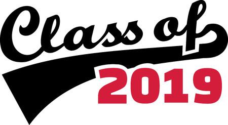 Class of 2019 words retro style black