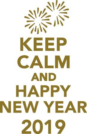 Bleib ruhig und frohes neues Jahr 2019 Vektorgrafik