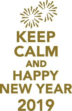 Keep calm and happy new year 2019
