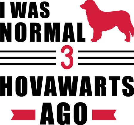 I was normal three Hovawarts ago slogan