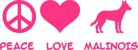 Peace, Love, Malinois slogan pink Illustration