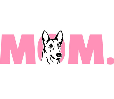 Malinois best mom ever pink