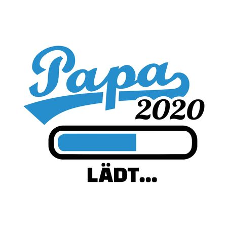 Dad in year 2020 loading german