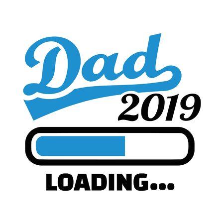 Dad 2020 with loading bar 矢量图像