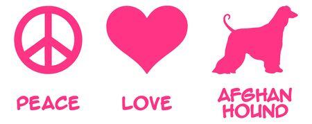 Peace, Love, Afghan Hound slogan pink