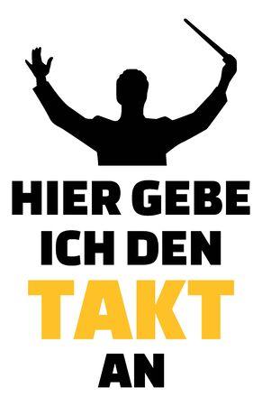 Choir director music slogan german