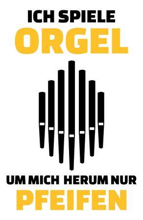 I play pipe organ music slogan german Ilustração