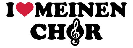 I love my choir heart in german