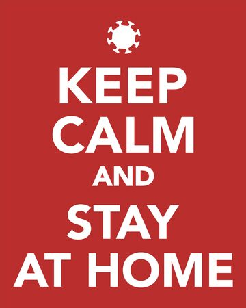 Keep calm and stay at home. Corona virus covid-19. On red background.