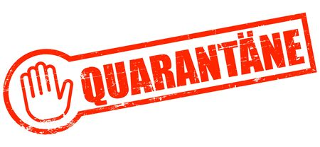 Quarantäne German for Quarantine, Stamp vintage grunge, during coronavirus covid-19