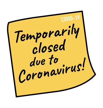 Temporarily closed due to coronavirus covid-19 corona outbreak