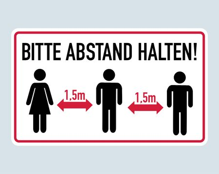 Bitte Abstand halten, German words for Please keep distance, Sign with instructions