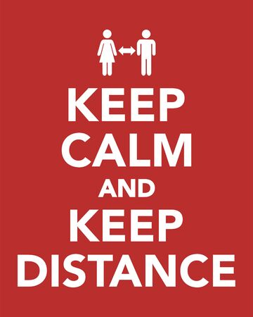 Keep calm and keep distance, keep safe distance during coronavirus covid-19
