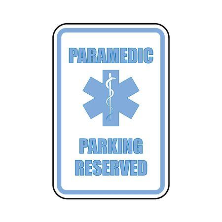 Paramedic parking reserved sign