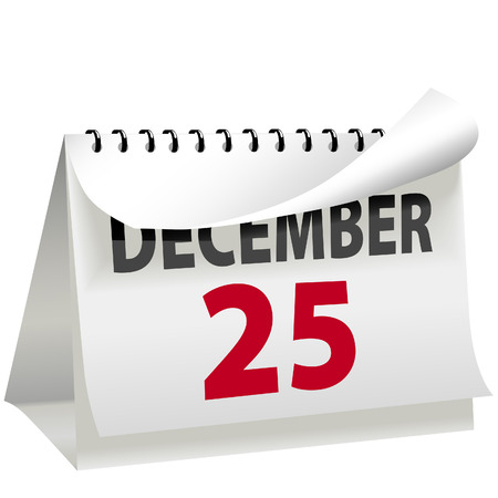 turns of the year: A calendar turns a page to change to DECEMBER 25 Christmas day a red letter day.
