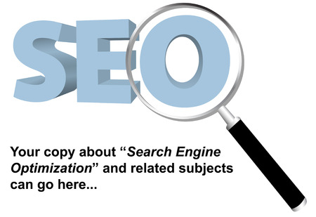 optimized: SEO and Magnifying Glass Background for your copy on Search Engine Optimization, keywords, website searches, and related topics.