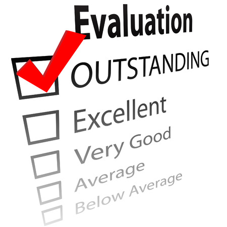 evaluate: An evaluation for job performance or a grade report card with a 3D check mark in the OUTSTANDING box.