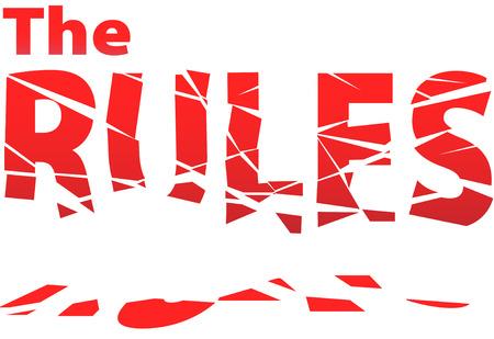 regel: Regels worden gemaakt om te worden gebroken in chaotische stukken van anarchie.  Stock Illustratie