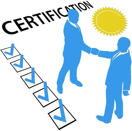 Business-Leute sind zertifiziert und verdienen Sie offizielle Zertifizierung Dokument und gold seal