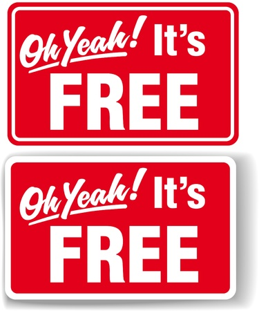 set free: Oh Yeah Its FREE store shop window signs drop shadow or white border Illustration