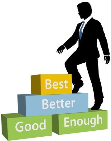achieve goal: Business Person Climbs Up Good Better Best Promotion Steps