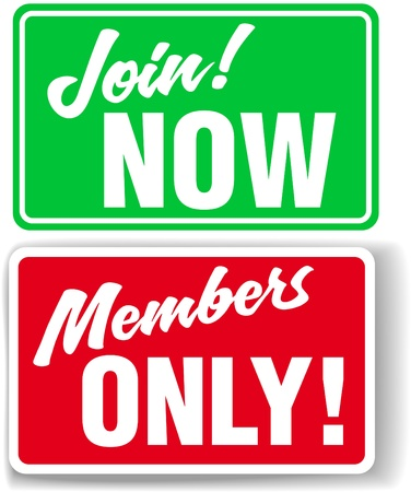 only members: Shop window style signs invite website users to Join or restrict access to Members Only In your choice of drop shadow or white border