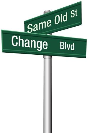 Decidere di andare allo stesso modo vecchio per cambiare e scegliere un nuovo percorso e la direzione Vettoriali
