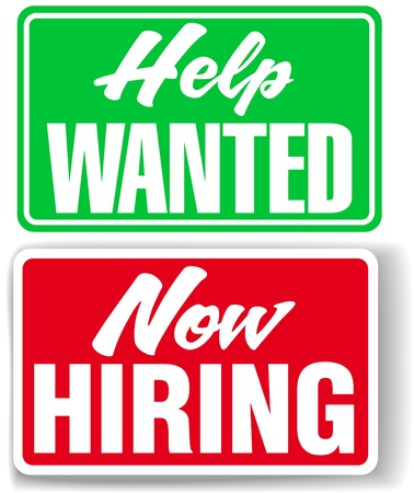 employ: Two retail store style signs for human resources Help Wanted and Now Hiring