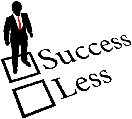 less: Business person check success box nothing less on evaluation form Illustration