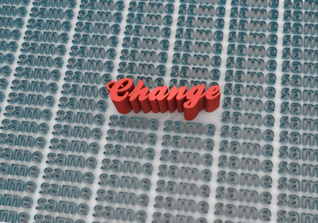 disrupt: New change word up from background of same old Stock Photo