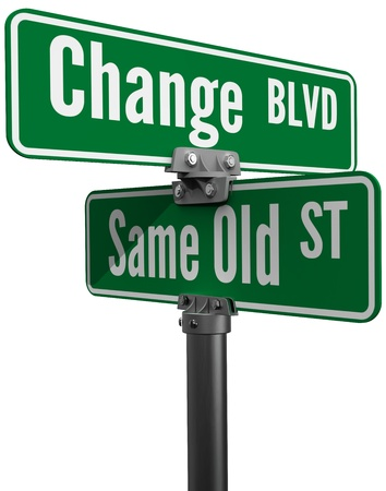 difference: Street signs decide on same old way or change choose new path and direction