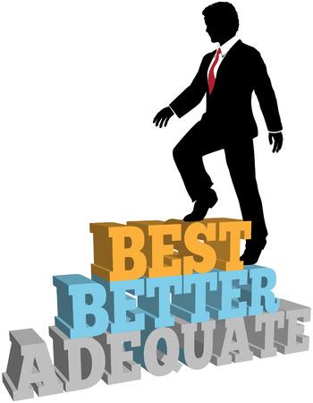 better: Business Person Climbs Up Better Best Improvement Steps