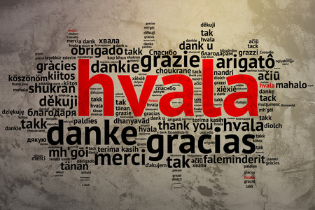 metadata: Focus on Serbian, Croation - Hvala, Word cloud in open form on Grunge Background. saying thanks in multiple languages. Stock Photo