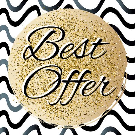 Best offerelegant lettering on gold glitter circle with black lines on white background. Vector illustration.