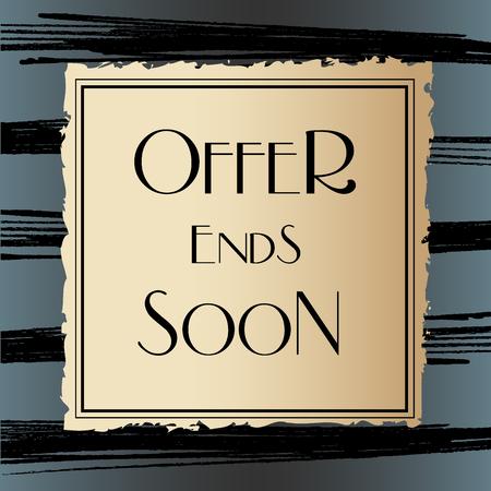 darck: Offer Ends Soon elegant lettering on gold square with black lines on darck background. Vector illustration.