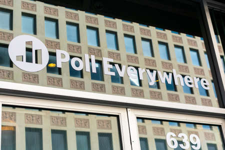 Poll Everywhere sign at headquarters of privately held company providing online service for classroom response and audience response systems - San Francisco, California, USA - 2020