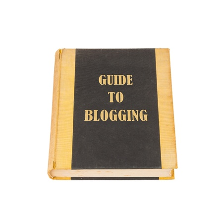 Old book with a blogging concept title, white background Stock Photo - 17272641