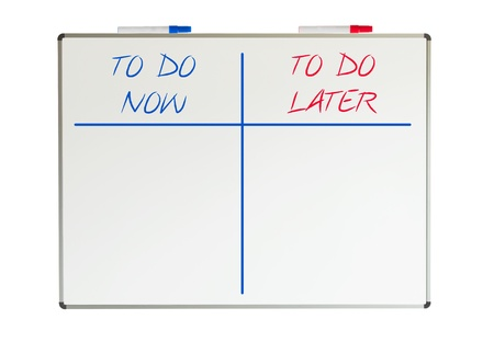 Whiteboard isolated on a white background, do now and do later photo