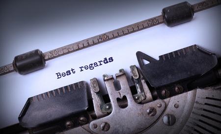 best regards: Vintage inscription made by old typewriter, Best regards