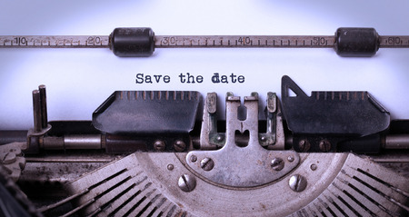 Vintage inscription made by old typewriter, save the date