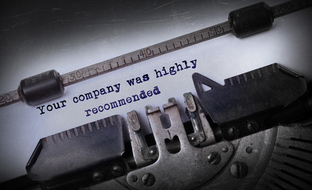 highly: Vintage inscription made by old typewriter, Your company was highly recommended