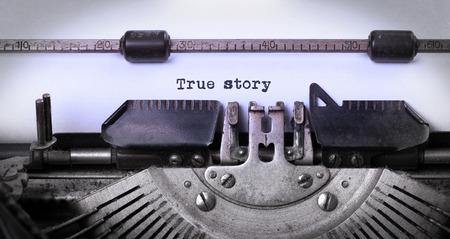 Vintage inscription faite par vieille machine à écrire, une histoire vraie