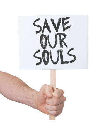 persepective: Hand holding sign, isolated on white - Save our souls Stock Photo