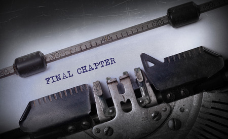 chapter: Vintage inscription made by old typewriter, Final chapter